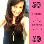 30 things to know before turning 30